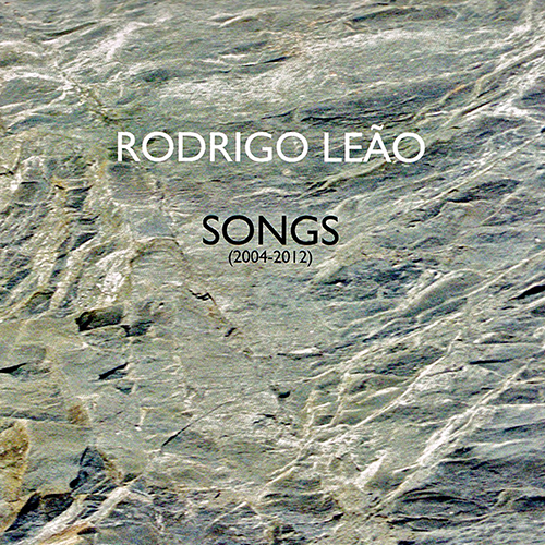 RODRIGO-LEAO---SONGS