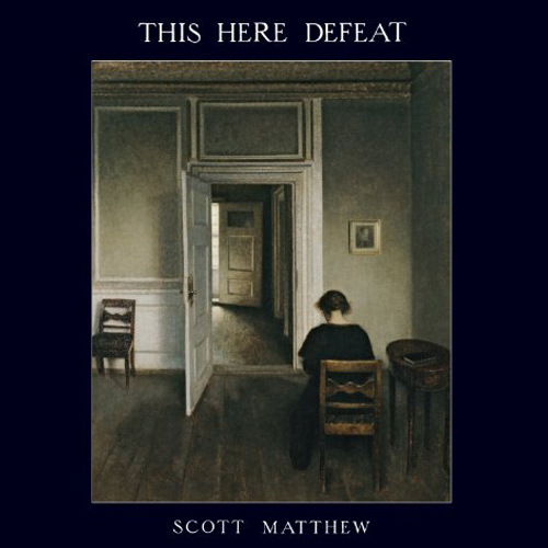 SCOTT MATTHEW – THIS HERE DEFEAT