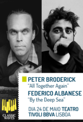 CLASSIC WAVES : PETER BRODERICK | FEDERICO ALBANESE
