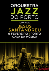 orquestra jazz do porto convida jesus santandreu
