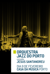 Orquestra jazz do porto : convida Jesús Santandreu