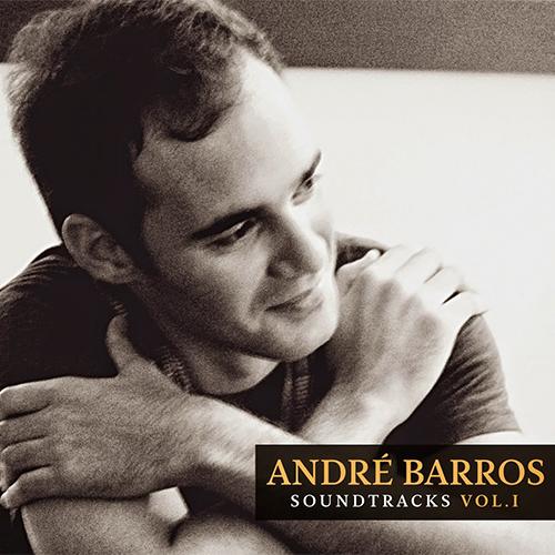 André Barros – Soundtrack Vol. I