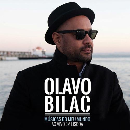 OLAVO BILAC – AS MÚSICAS DO MEU MUNDO