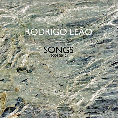 RODRIGO LEÃO – SONGS