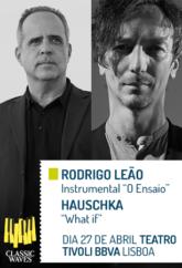 CLASSIC WAVES : RODRIGO LEÃO   HAUSCHKA