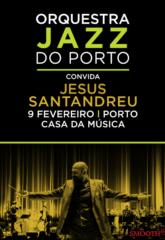 orquestra jazz do porto convida jesus santandreu